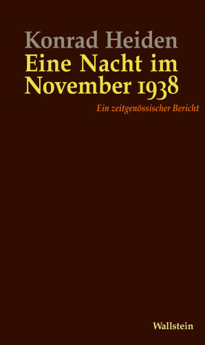 Konrad Heiden: Eine Nacht im November 1938