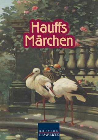 Wilhelm Hauff: Hauffs Märchen