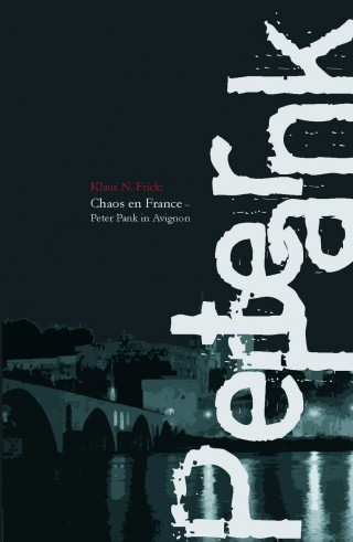 Klaus N. Frick: Chaos en France
