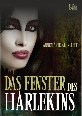 Annemarie Albrecht: Das Fenster des Harlekins