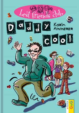 Karin Ammerer: Best Friends Club: Daddy cool