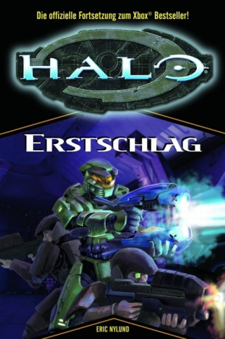 Eric Nylund: Halo Band 3: Erstschlag