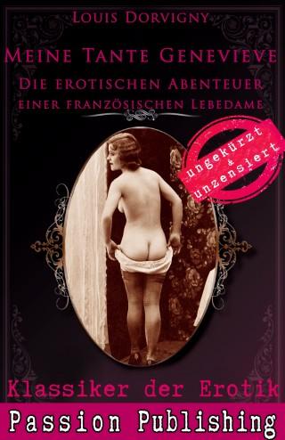 Louis Dorvigny: Klassiker der Erotik 64: Meine Tante Genevieve