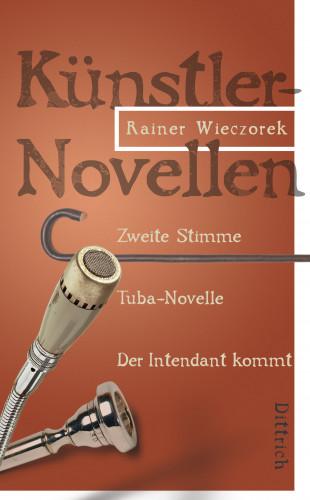 Rainer Wieczorek: Künstlernovellen