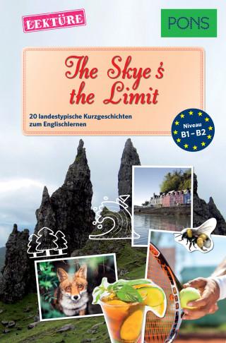 Dominic Butler: PONS Kurzgeschichten: The Skye's the Limit