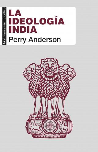 Perry Anderson: La ideología india