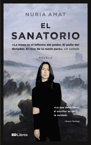 Nuria Amat: El sanatorio