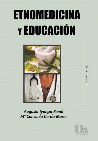 Augusto Iyanga Pendi, Mª Consuelo Cerdá Marín: Etnomedicina y Educación
