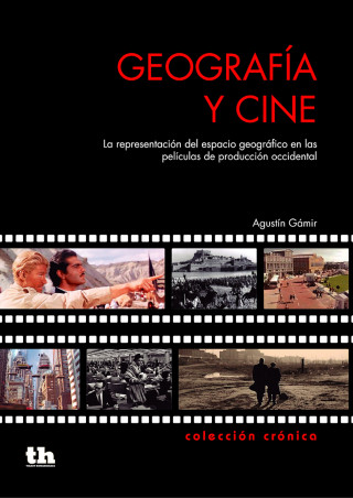 Agustín Gámir: Geografía y Cine