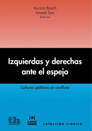 Aurora Bosch, Ismael Saz: Izquierdas y derechas ante el espejo