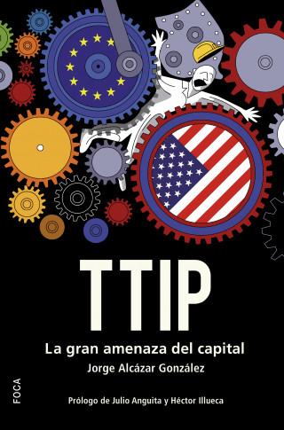 Jorge Alcázar González: TTIP