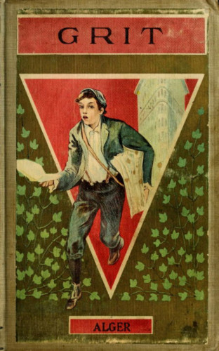 Jr. Horatio Alger: Grit or The Young Boatman
