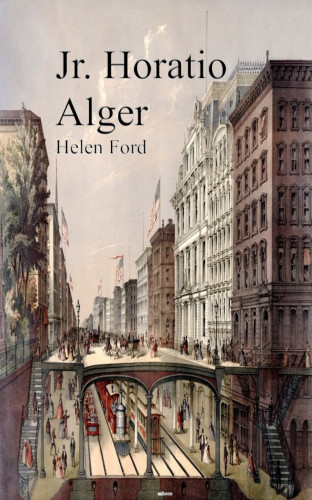 Jr. Horatio Alger: Helen Ford