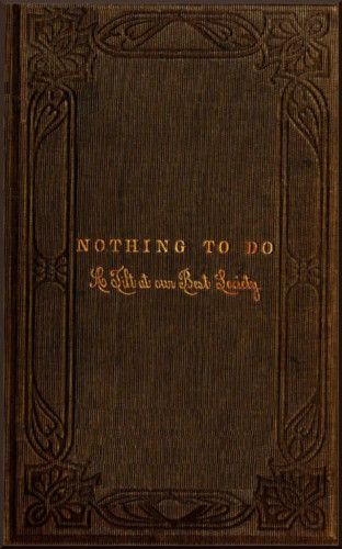 Jr. Horatio Alger: Nothing to Do - A Tilt at Our Best Society