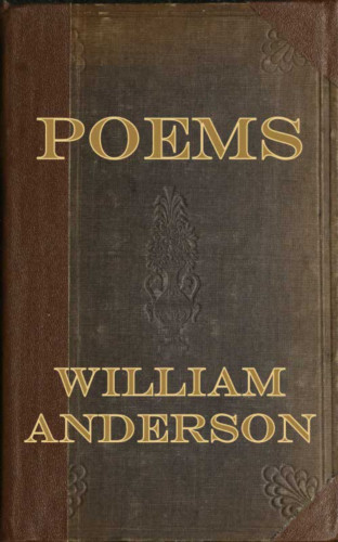 William Anderson: Poems