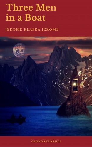 Jerome Klapka Jerome, Cronos Classics: Three Men in a Boat (Cronos Classics)