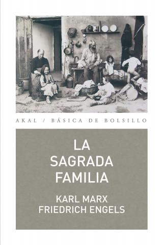 Karl Marx, Friedrich Engels: La Sagrada Familia