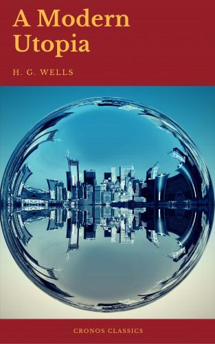 H.G.Wells, Cronos Classics: A Modern Utopia (Cronos Classics)