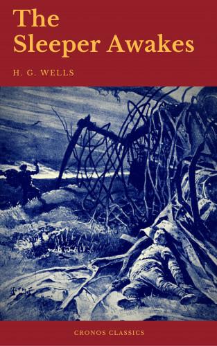 H. G. Wells, Cronos Classics: The Sleeper Awakes (Cronos Classics)