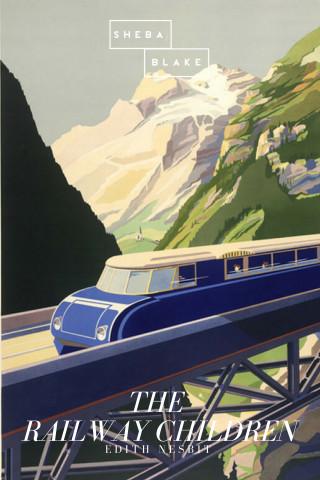 Edith Nesbit: The Railway Children