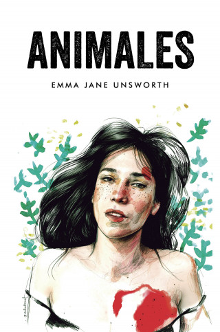 Emma Jane Unsworth: Animales