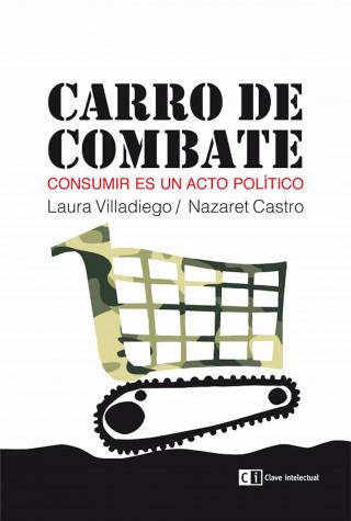 Laura Villadiego, Nazaret Castro: Carro de combate