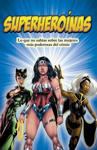 Anabel Vélez: Superheroínas