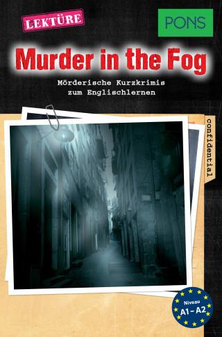 Dominic Butler: PONS Kurzkrimis: Murder in the Fog