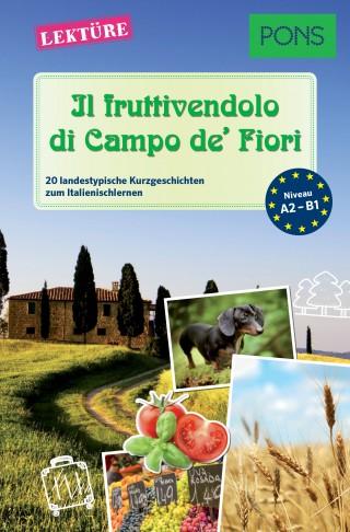 Giuseppe Fianchino, Claudia Mencaroni: PONS Kurzgeschichten - Il fruttivendolo di Campo de' Fiori