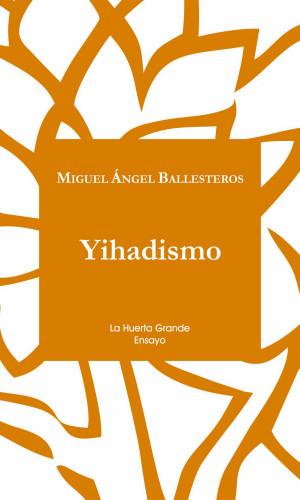 Miguel Ángel Ballesteros: Yihadismo