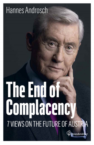 Hannes Androsch: The End of Complacency