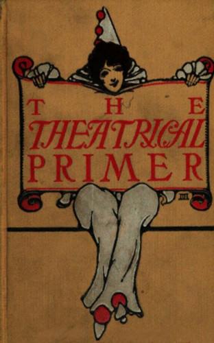 Harold Acton Vivian: The Theatrical Primer