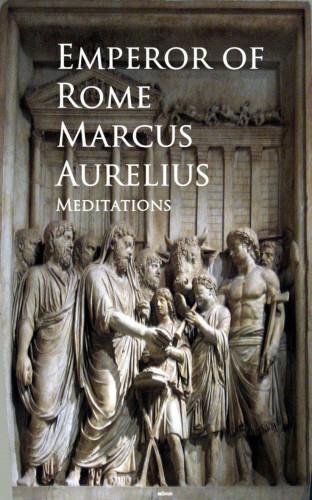 Marcus Aurelius: Meditations