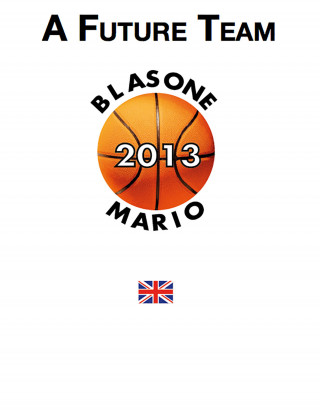 Mario Blasone: A Future Team