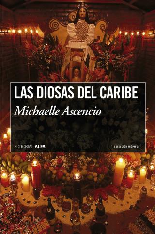 Michaelle Ascencio: Las diosas del caribe