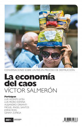 Víctor Salmerón: La economía del caos