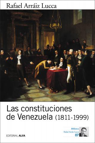 Rafael Arráiz Lucca: Las constituciones de Venezuela (1811-1999)