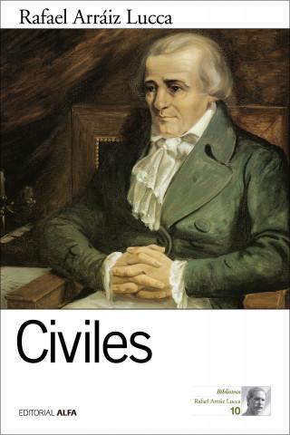 Rafael Arráiz Lucca: Civiles