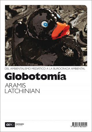 Aramis Latchinian: Globotomía