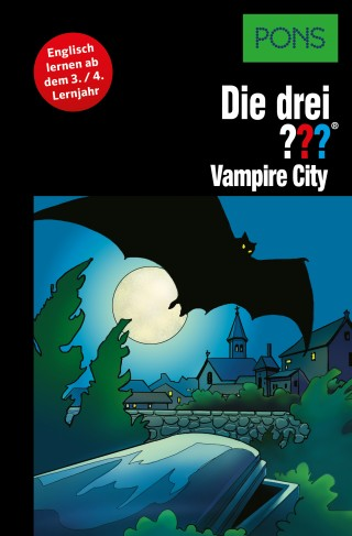 Marco Sonnleitner: PONS Die drei ??? Fragezeichen Vampire City