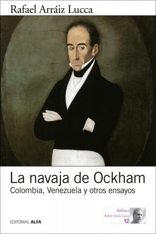 Rafael Arráiz Lucca: La navaja de Ockham