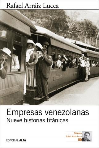 Rafael Arráiz Lucca: Empresas venezolanas