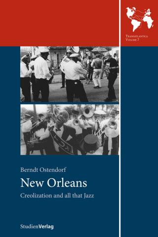 Berndt Ostendorf: New Orleans