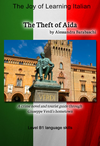 Alessandra Barabaschi: The Theft of Aida - Language Course Italian Level B1