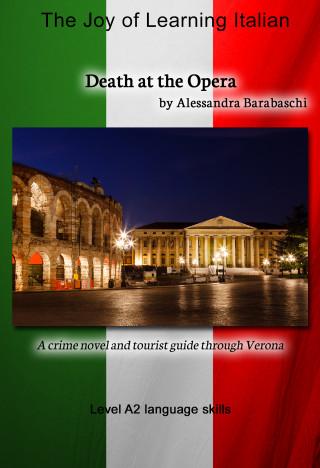 Alessandra Barabaschi: Death at the Opera - Language Course Italian Level A2