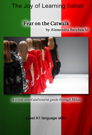Alessandra Barabaschi: Fear on the Catwalk - Language Course Italian Level A1