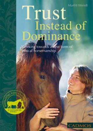 Marlitt Wendt: Trust Instead of Dominance