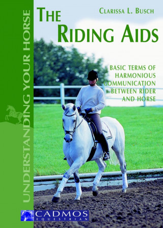 Clarissa L. Busch: The Riding Aids