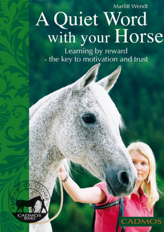 Marlitt Wendt: A quiet word with your horse