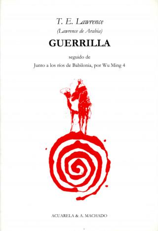 T. E. Lawrence: Guerrilla